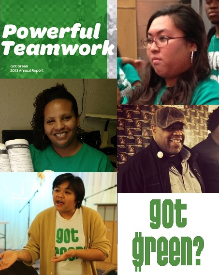 "The Got Green 2013 Annual Report, ""Powerful Teamwork,"" is finally out!"