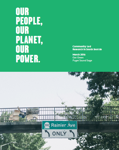 Our People, Our Power, Our Planet. Community-Led Research in South Seattle