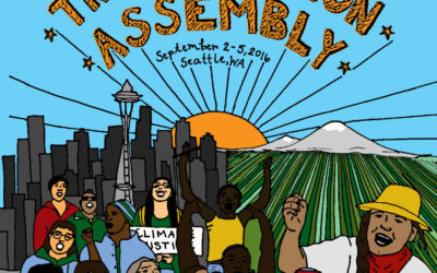 Join us for the 2nd Pacific Northwest Just Transition Assembly, in Seattle // September 2-5th 2016